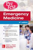 Emergency Medicine: Pretest Self-Assessment & Review