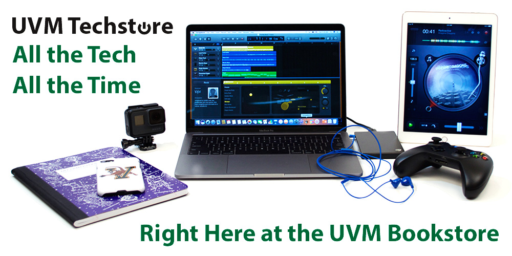 The UVM Techstore. All the Tech all the time!